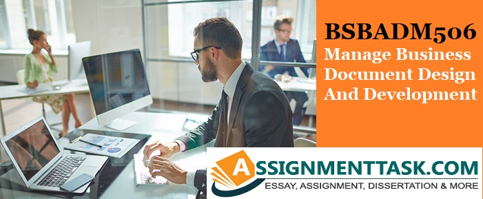 BSBADM506 Manage Business Document Design And Development