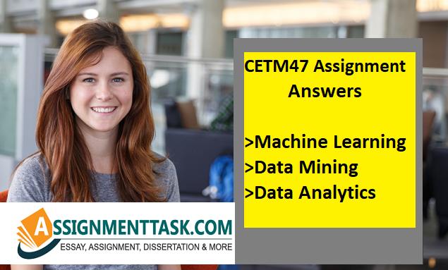 CETM47 Assignment