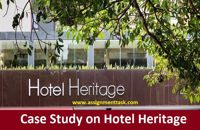 Case-Study-on-Hotel-Heritage