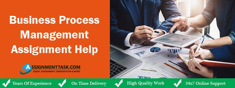 Business Process Management Assignment Help