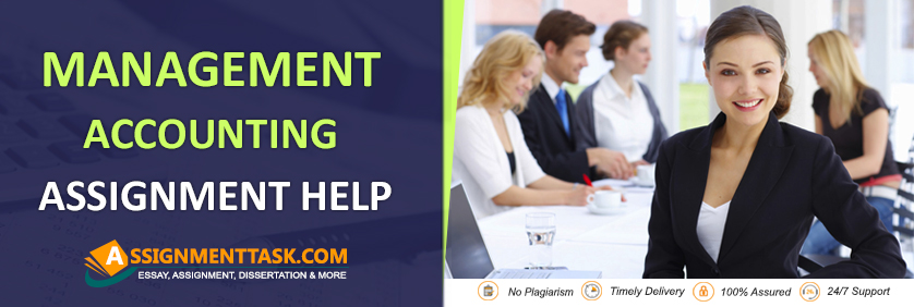 Management Accounting Assignment Help