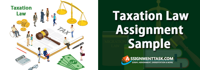 Taxation Law Assignment Sample