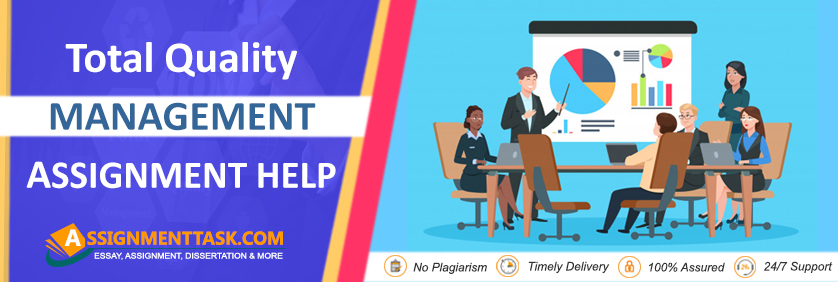 Top Quality Management Assignment Help